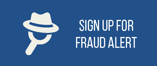 Click to sign up for Fraud Alert